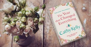 Cathy Kelly's The Year That Changed Everything